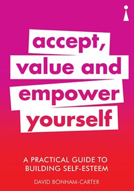 A Practical Guide To Building Self-Esteem