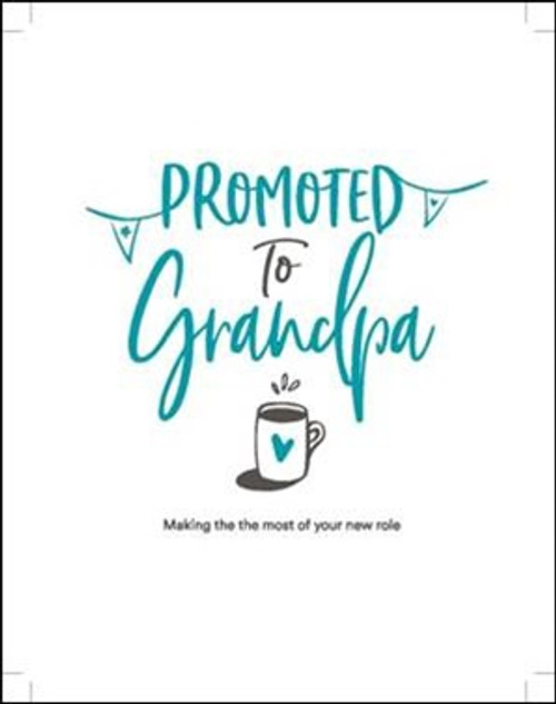 Promoted To Grandpa [Book]