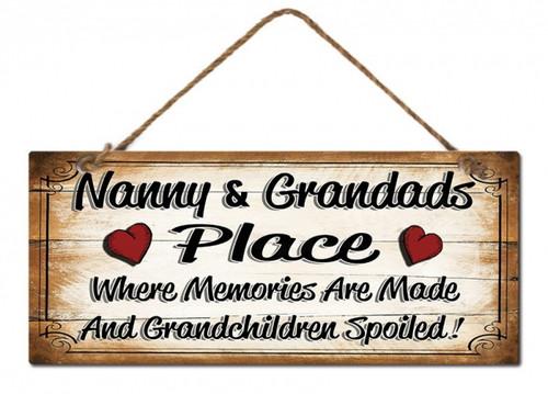 Nanny & Granddad's Place Sign