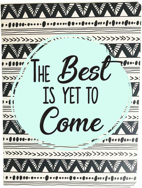 Best Is Yet To Come A6 Journal