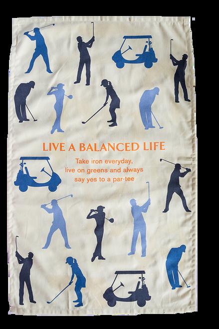 Golf- A Balanced Life Tea Towel