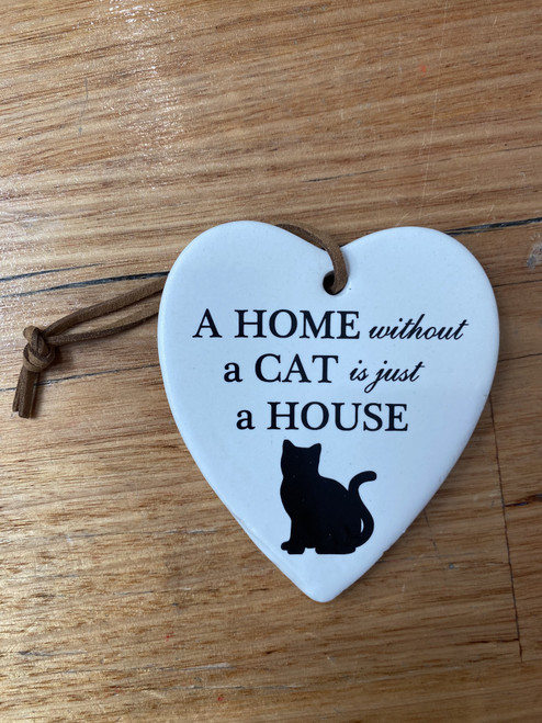 Home Without a Cat- Ceramic Plaque