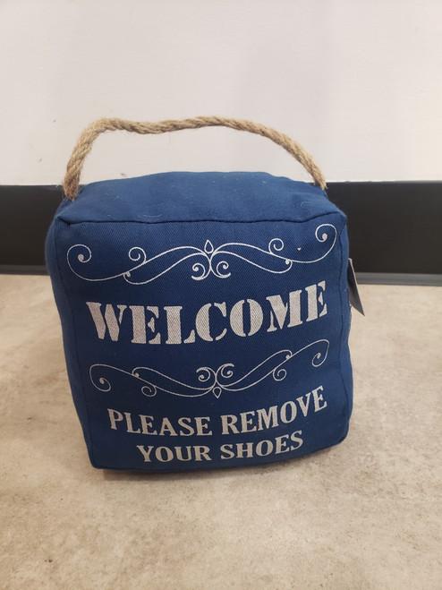 Welcome Please Remove... Doorstop