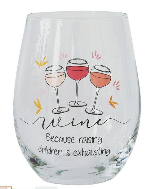 Raising children Stemless Wine Glass