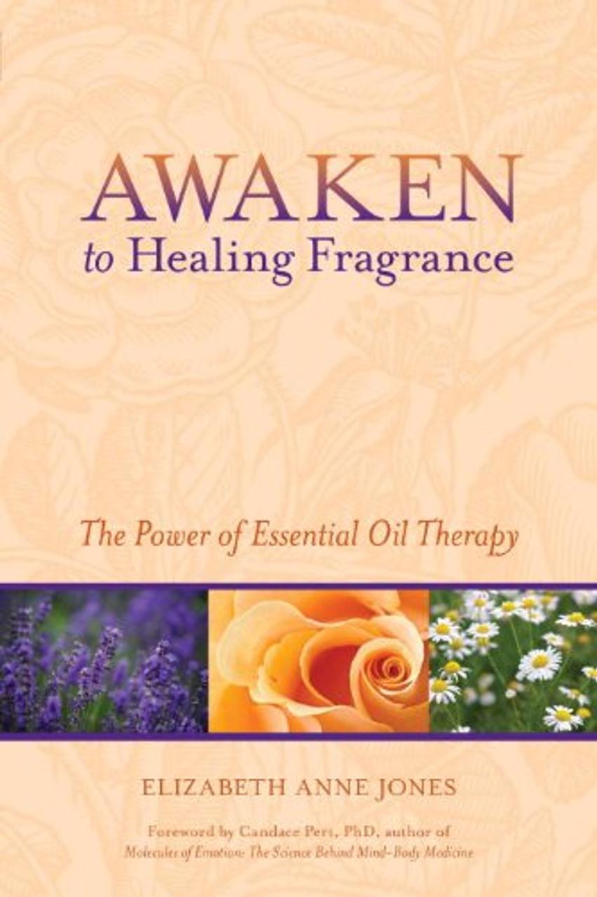 AWAKEN TO HEALING FRAGRANCE
