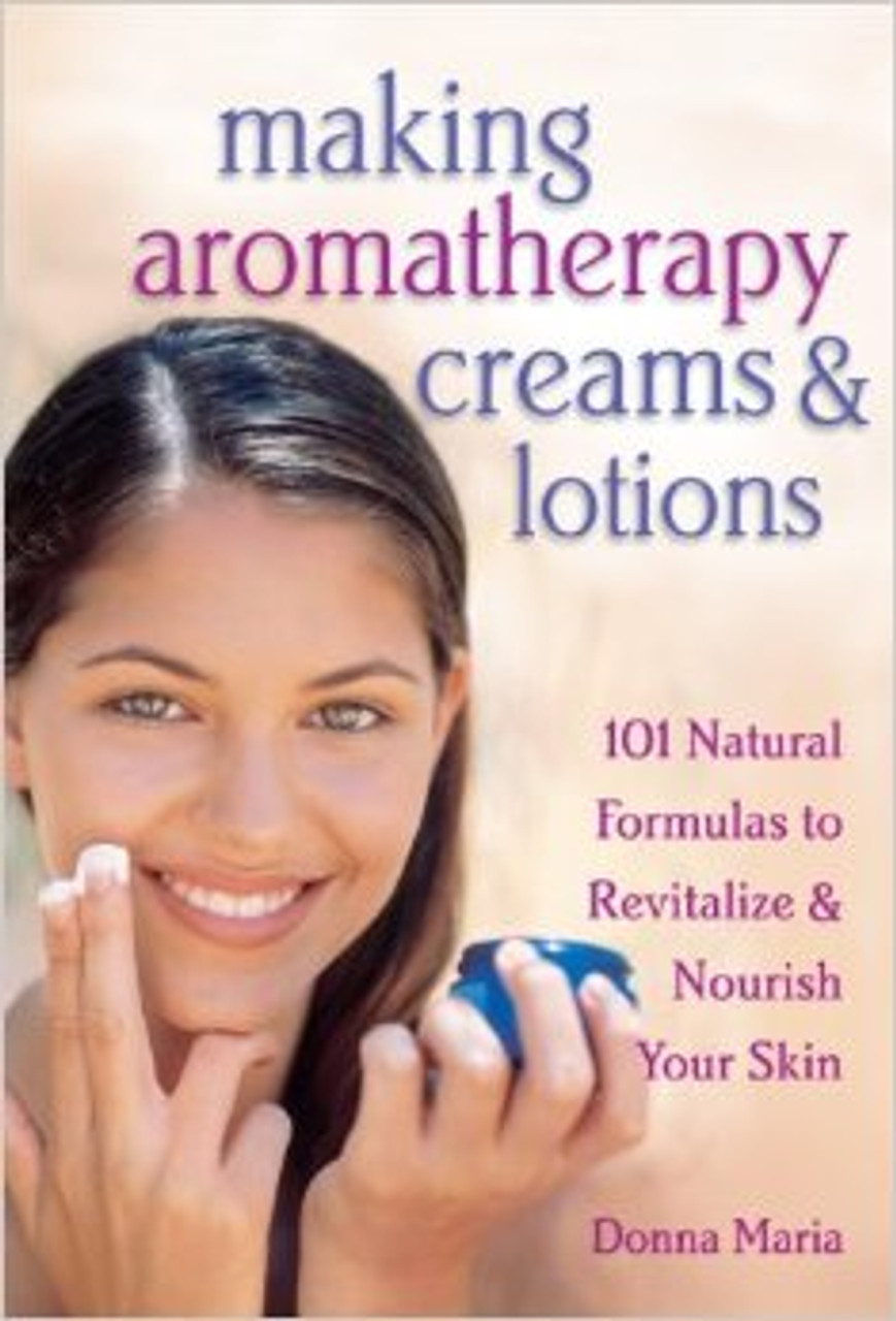 MAKING AROMATHERAPY CREMES AND LOTIONS