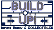 Build Up! Import Hobby and Collectibles