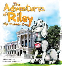 The Adventures of Riley, the Museum Dog