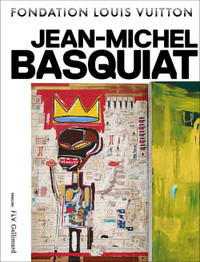 Jean-Michel Basquiat  (Fondation Louis Vuitton)