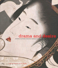 Drama and Desire: Japanese Paintings from the Floating World