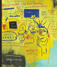 Writing the Future: Basquiat and the Hip-Hop Generation Exhibition Catalogue
