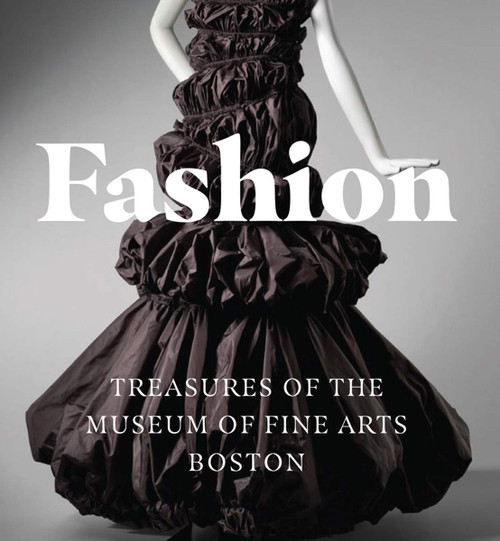 Fashion: Treasures of the Museum of Fine Arts Boston, a Tiny Folio