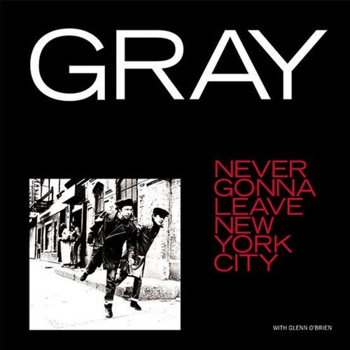 "Gray: Never Gonna Leave New York City 12"" Vinyl"
