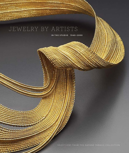 Jewelry by Artists: In the Studio, 1940-2000
