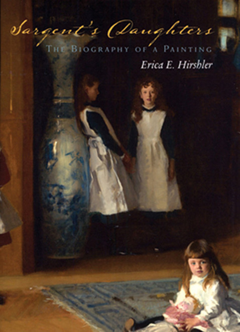 Sargent's Daughters: The Biography of a Painting (Paperback)