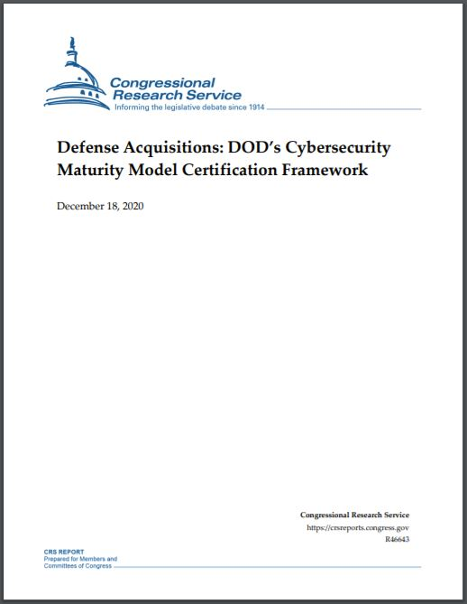 cover-congressional-research-services-defense-acquisitions-dods-cybersecurity-maturity-model-certification-framework.jpg