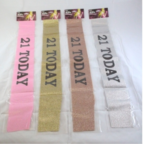 21 TODAY  GLITTER SASH , ASSD COLOURS