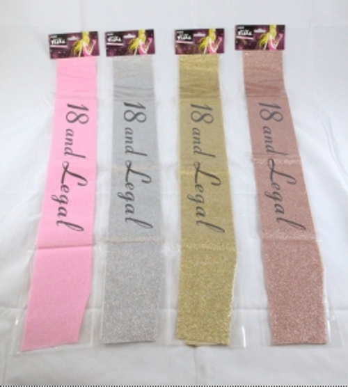 18 AND LEGAL GLITTER SASH , ASSD COLOURS