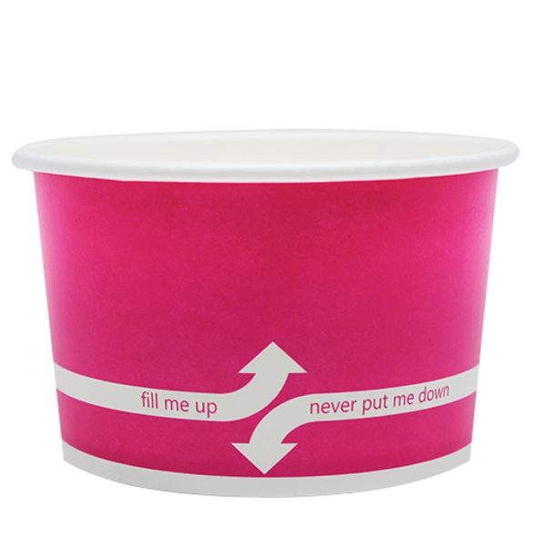 """20oz Food Containers Pink 127mm 600ct """"fill me up, never put me down"""""""