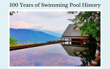 100 Years of Swimming Pool History