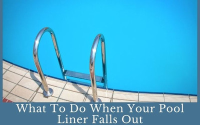 What To Do When Your Pool Liner Falls Out