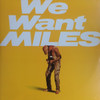 MILES DAVIS We Want Miles - 1982 Double LP w/Mint Vinyl & Gatefold
