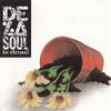 DE LA SOUL De La Soul Is Dead - New EU Import Vinyl LP