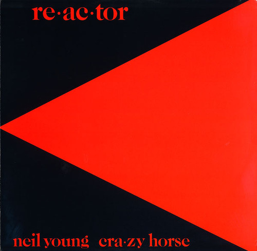 REACTOR by Neil Young [Vinyl] - In Shrink-Wrap