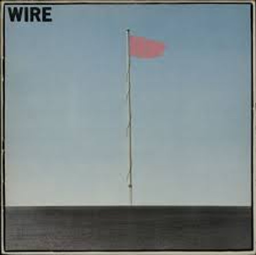 Pink Flag, WIRE -  New EU Import on RED VINYL