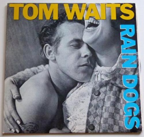 TOM WAITS Rain Dogs - New Import EU Black Vinyl Repress