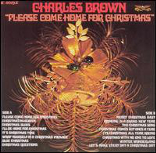 CHARLES BROWN Please Come Home For Christmas - Mint 1978 Vinyl LP