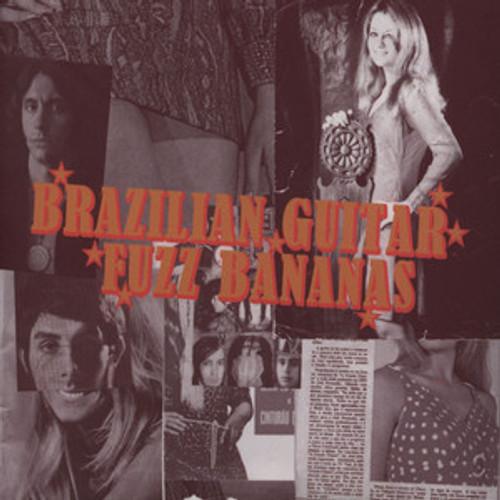 Brazilian Guitar Fuzz Bananas - CD w/16  Psych Masterpieces 1967-1976