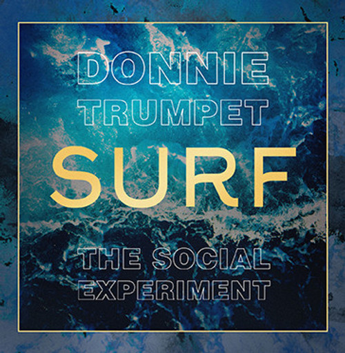 DONNIE TRUMPET & THE SOCIAL EXPERIMENT Surf  - New DBL LP Import on COLORED VINYL