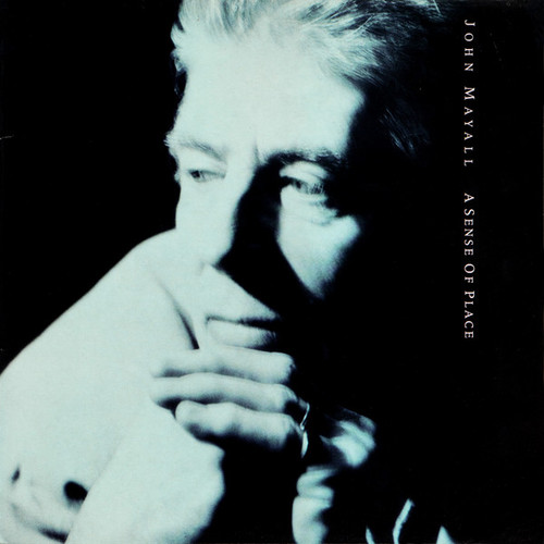 JOHN MAYALL A Sense of Place - Sealed 2014 German Import Vinyl LP