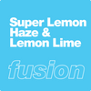 Super Lemon Haze & Lemon Lime