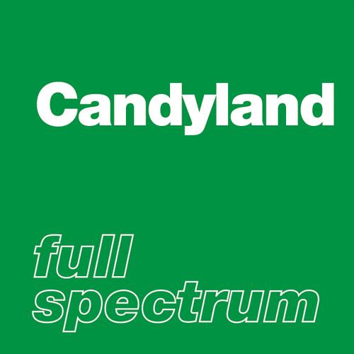 Candyland - Full Spectrum