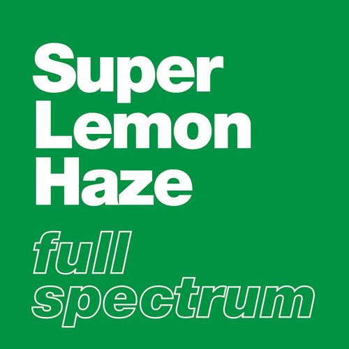 Super Lemon Haze - Full Spectrum
