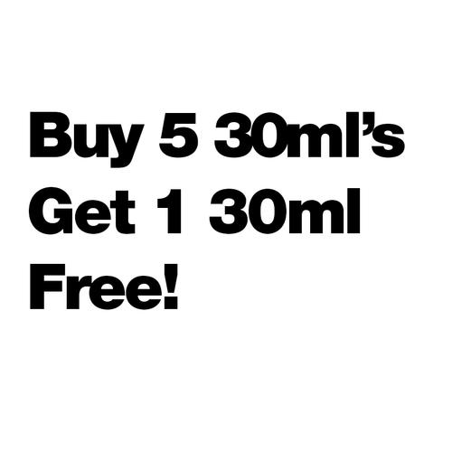 Buy 5 30ml's Get 1 Free - $5.00/ml