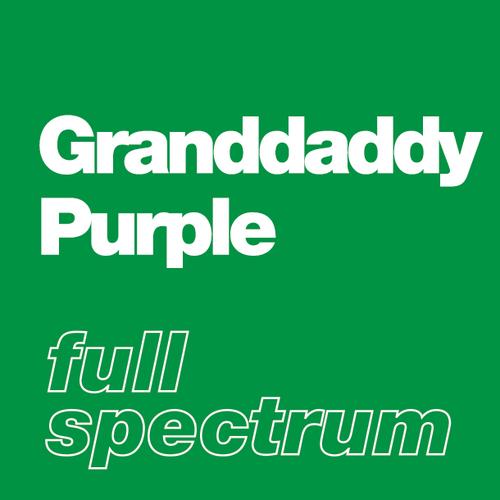 Granddaddy Purple - Full Spectrum