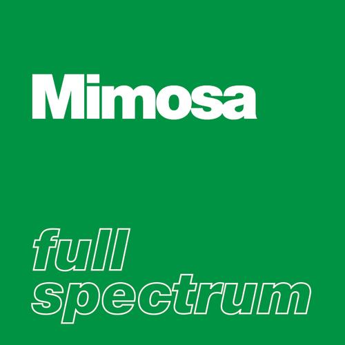 Mimosa - Full Spectrum