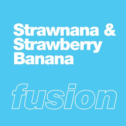 Strawnana & Strawberry Banana