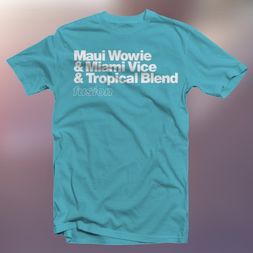 Maui Wowie Fusion T-Shirt Front