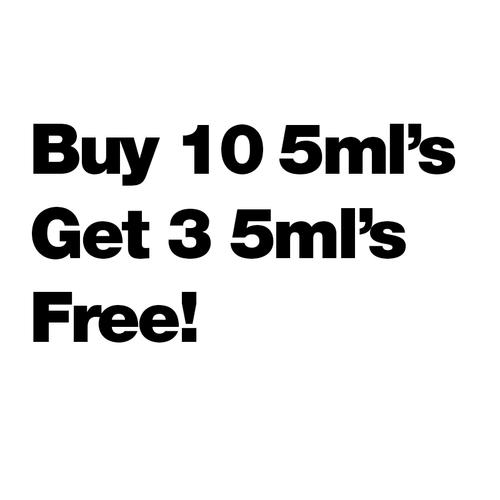 Buy 10 5ml's Get 3 Free - $9.23/ml