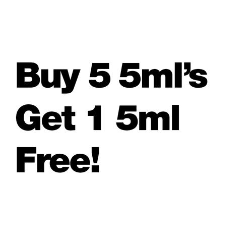 Buy 5 5ml's Get 1 Free - $10/ml