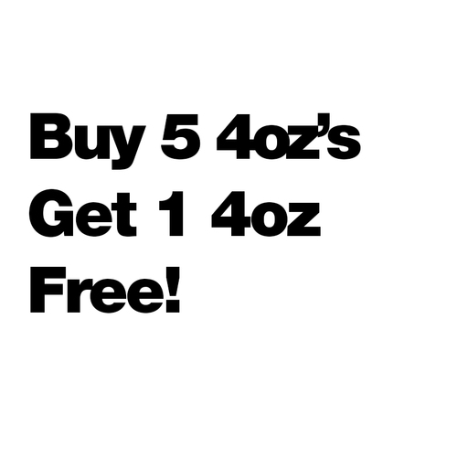 Buy 5 4oz's Get 1 Free - $3.75/ml