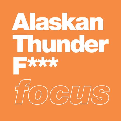 Alaskan Thunder F***