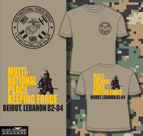 Beirut - Multi-National Peace Keeping Force 1 T-shirt
