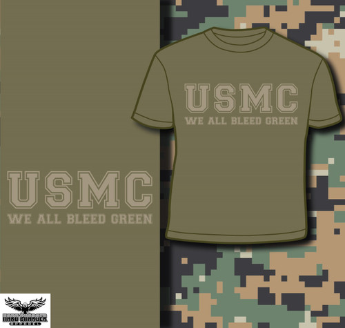 USMC - We All Bleed Green T-shirt