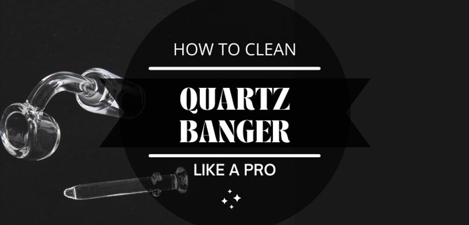 How to Clean a Quartz Banger