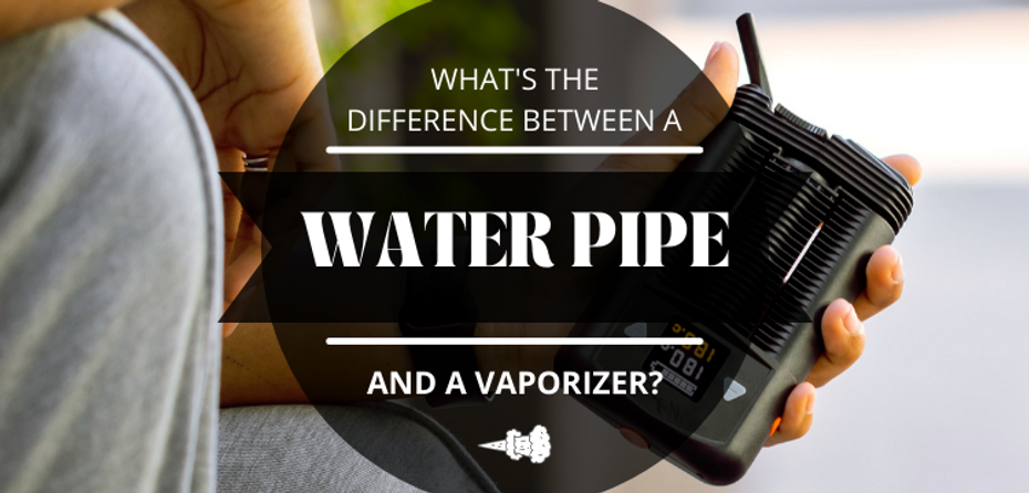 What is the Difference Between a Water Pipe and a Vaporizer?